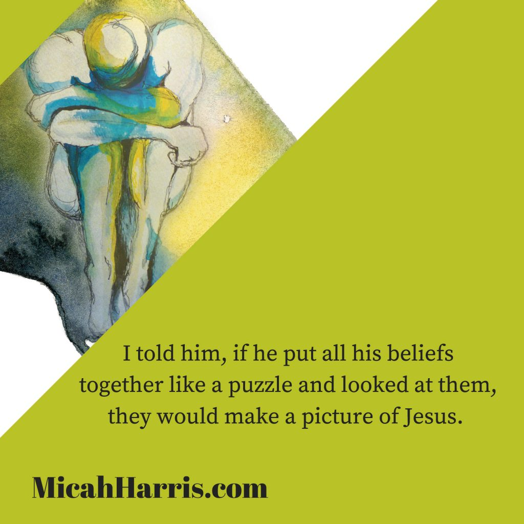 MicahHarris.com if he put all his beliefs together like a puzzle they would make a picture of Jesus.